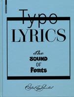 DESIGN WE LIKE / Typo Lyrics, the sound of fonts, ed. Slanted, 2010, p.87.