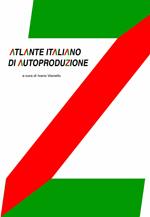 CALMO, CORALLO / Atlante Italiano di Autoproduzione, A cura di Ivano Vianello, 2013, p.62-63.