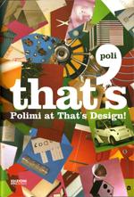RIGO, PUNTO PECORA / That's design, Catalogo della mostra. Edizioni PoliDesign 2007, p.101-102.